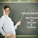 Property Searching best practices for Go iLawn and Go iPave