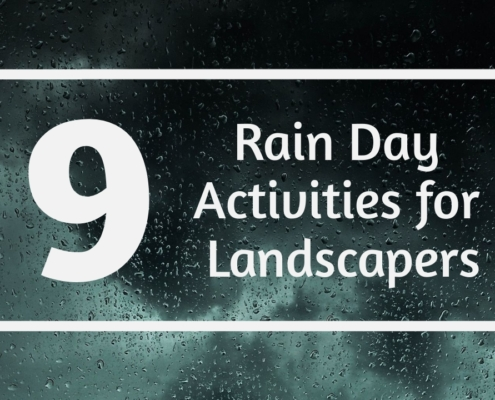 9 Rain Day Activities for Landscapers